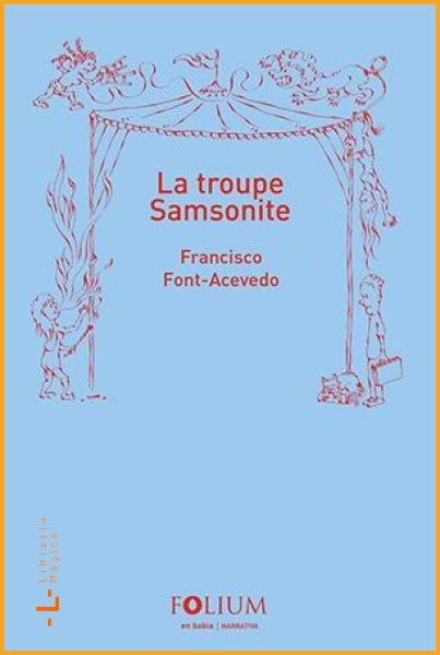La troupe Samsonite Francisco Font Acevedo - Books
