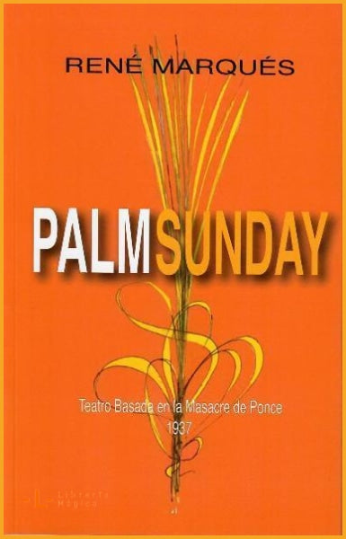 PALM SUNDAY - René Marqués - Book