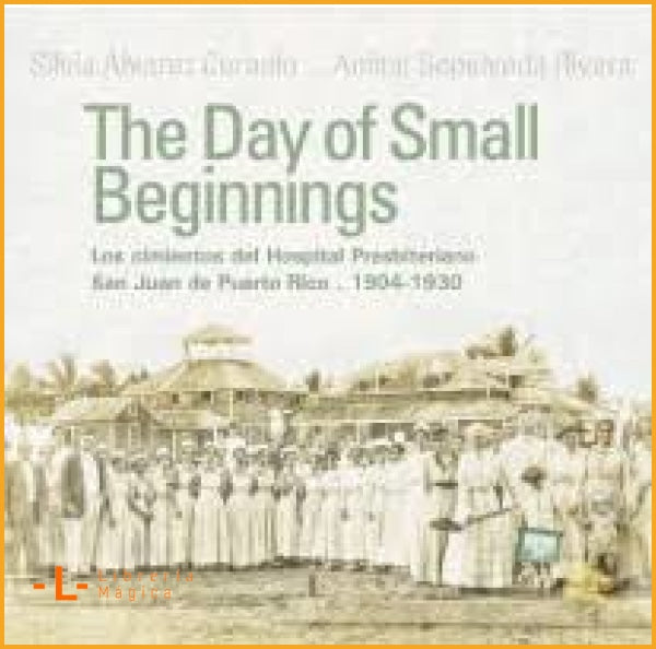 The day of small beginnings: los cimientos del hospital
