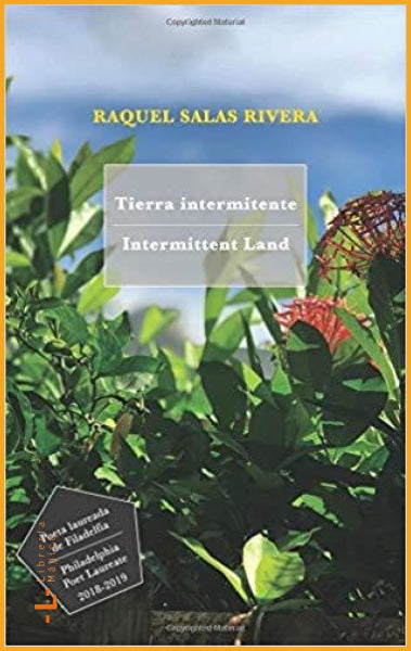 Tierra intermitente | Intermittent Land: Bilingual - Book