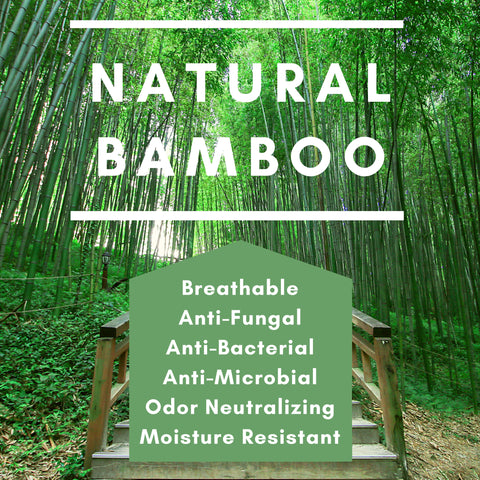 Natural Bamboo, anti-fungal, anti-microbial, anti-bacterial, Odor neutralizing, moisture resistant