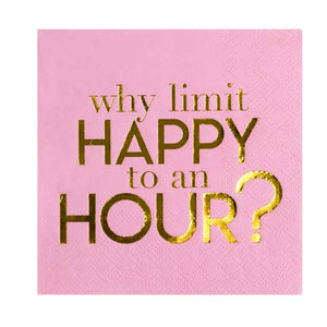 Why Limit Happy to an Hour Napkins