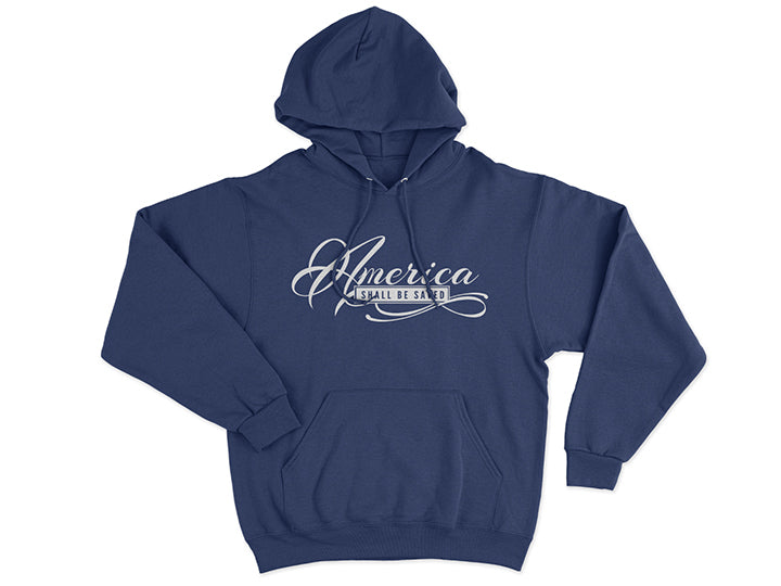 America Shall Be Saved (Hoodie, Navy) - Christ For All Nations Store - Christian Products
