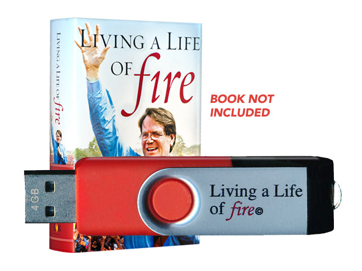 Living a Life of Fire Audiobook (USB/MP3) - Christ For All Nations Store - Christian Products
