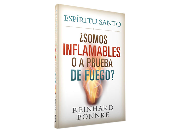 ESPÍRITU SANTO: ¿SOMOS INFLAMABLES O A PRUEBA DE FUEGO? - Christ For All Nations Store - Christian Products