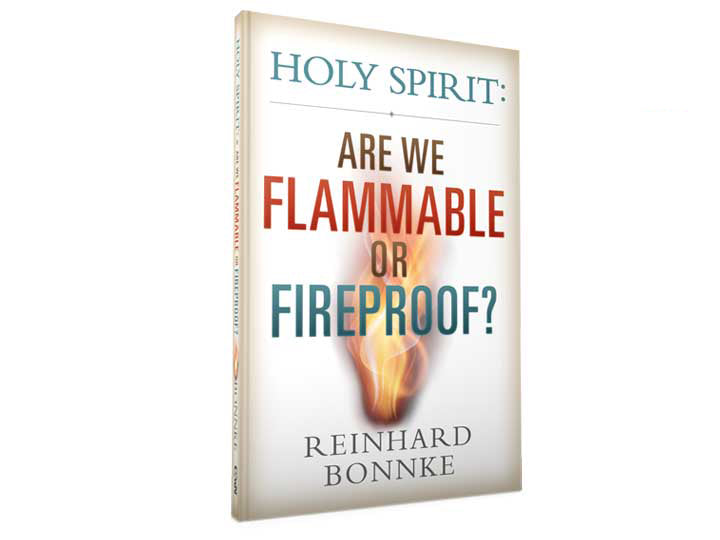 Holy Spirit: Are We Flammable or Fireproof? - Christ For All Nations Store - Christian Products