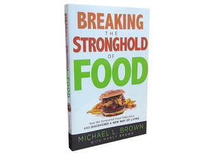 Breaking the Stronghold of Food - Christ For All Nations Store - Christian Products