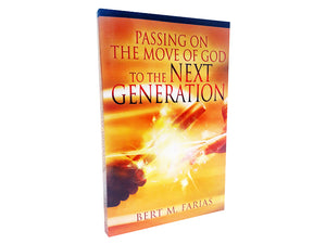 Passing on the Move of God to the Next Generation - Christ For All Nations Store - Christian Products
