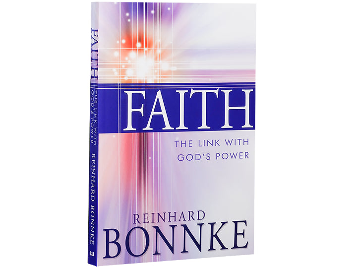 Faith - The Link with God's Power - Christ For All Nations Store - Christian Products