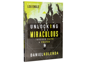 Unlocking The Miraculous - Christ For All Nations Store - Christian Products