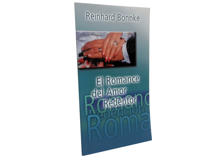 El Romance del Amor Redentor - Christ For All Nations Store - Christian Products