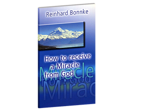 How To Receive a Miracle from God - Christ For All Nations Store - Christian Products