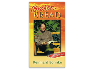 Broken Bread #4 - Christ For All Nations Store - Christian Products