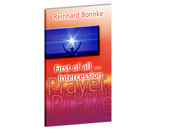 First of all... Intercession - Christ For All Nations Store - Christian Products
