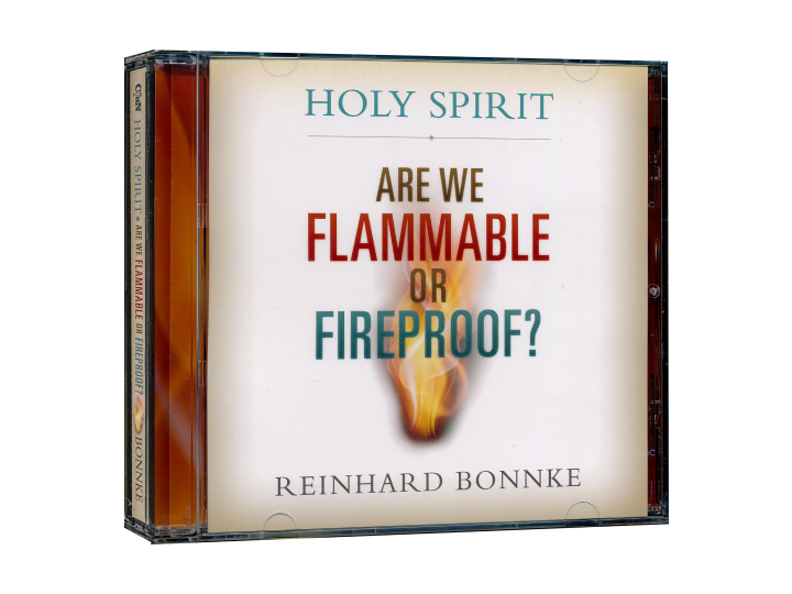 Holy Spirit: Are We Flammable or Fireproof? AudioBook (CD) - Christ For All Nations Store - Christian Products