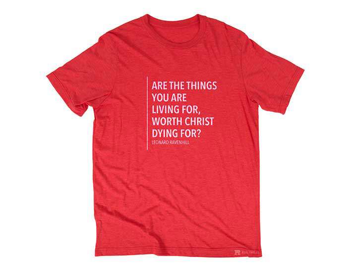 Ravenhill Quote (T-shirt, Red) - Christ For All Nations Store - Christian Products