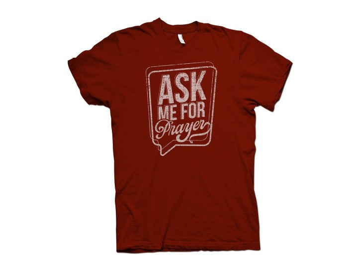 Ask Me for Prayer T-Shirt (Red) - Christ For All Nations Store - Christian Products