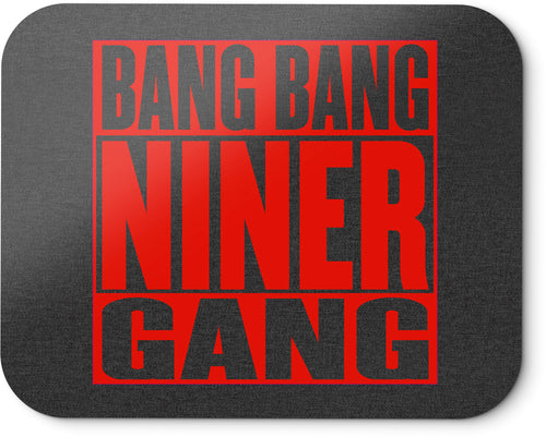 BANG BANG NINER GANG MOUSEPAD (NEW) RED & BLACK 49ER EDITION