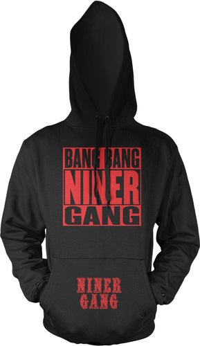 BANG BANG NINER GANG BLACK HOODIE (LIMITED EDITION) SAN FRANCISCO 49ERS EDITION