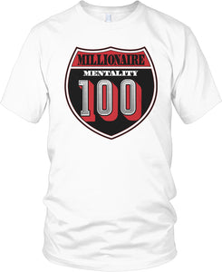 MILLIONAIRE MENTALITY 100 INTERSTATE WHITE T-SHIRT (LIMITED EDITION)