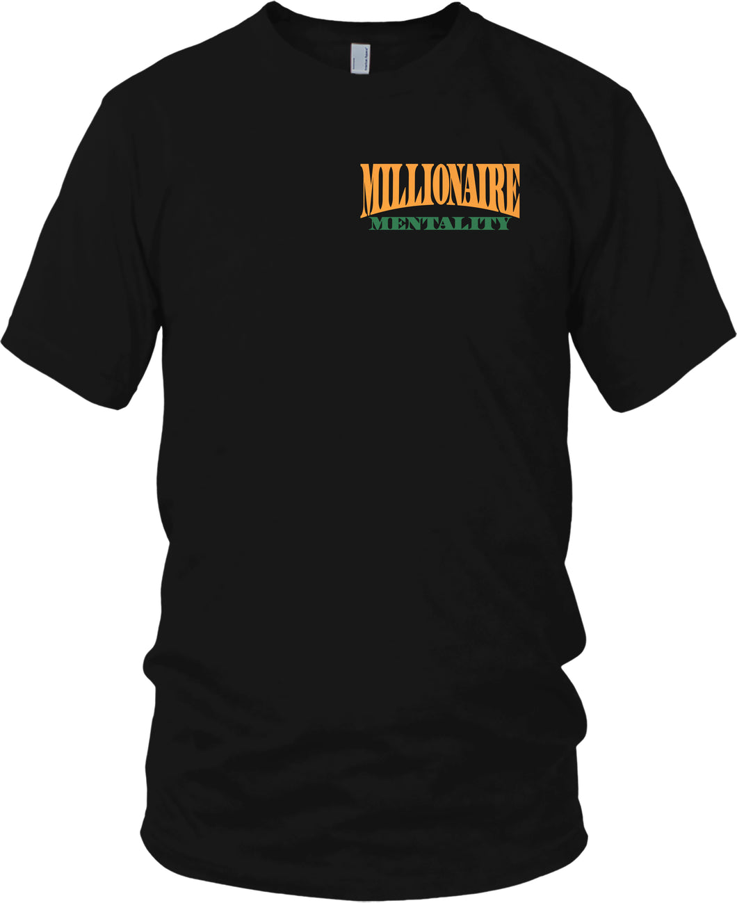 MILLIONAIRE MENTALITY BLACK, GREEN & GOLD T-SHIRT (LIMITED EDITION) FRONT & BACK PRINT