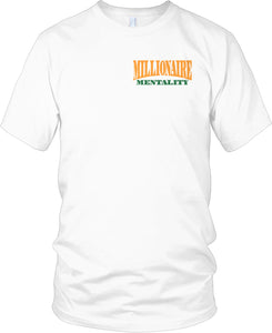 MILLIONAIRE MENTALITY WHITE, GREEN & GOLD T-SHIRT (LIMITED EDITION) FRONT & BACK PRINT