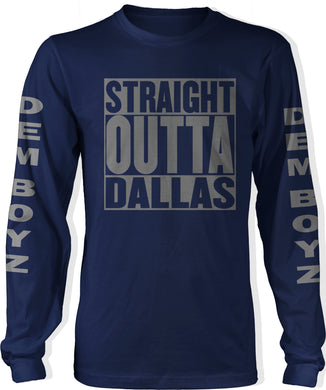 STRAIGHT OUTTA  DALLAS DEM BOYZ LONG SLEEVE NAVY BLUE T-SHIRT (LIMITED EDITION)