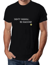 Moda Geek - Camisetas Originales Hacking - Do not worry Be Hacking - Growth Hacker - pasionteki.com