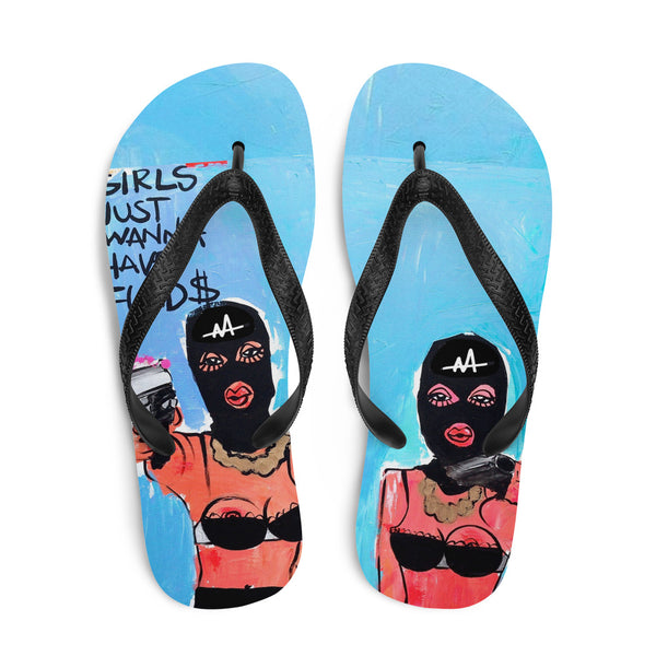Girls Just Wanna Have Fund$ Flip-Flops