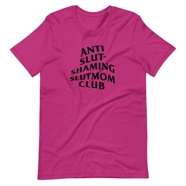Anti Slut-Shaming Slutmom Unisex T-Shirt