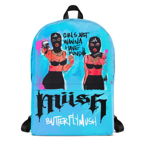 Girls Just Wanna Have Fund$ Backpack