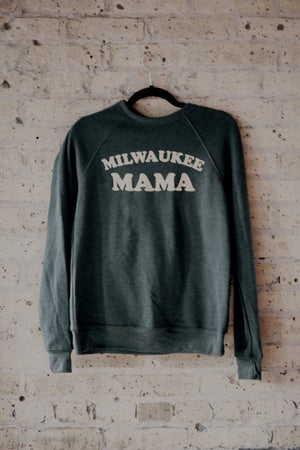 Milwaukee Mama Sweatshirt ™️