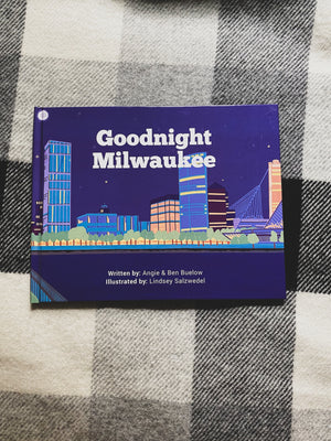 Goodnight Milwaukee by WiscKids Books