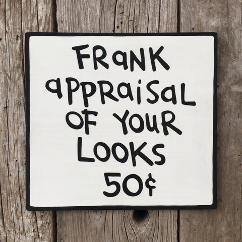 Handmade Calvin Hobbes Frank Appraisal Of Your Looks Sign