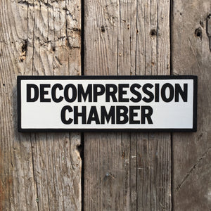 Decompression Chamber Sign | Handmade Pop Culture | Gift for Scuba diver | Diving Themed decor | Funny Door Sign For Diver | Dive art decor