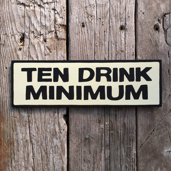 Handmade Futurama Ten Drink Minimum Bar Sign
