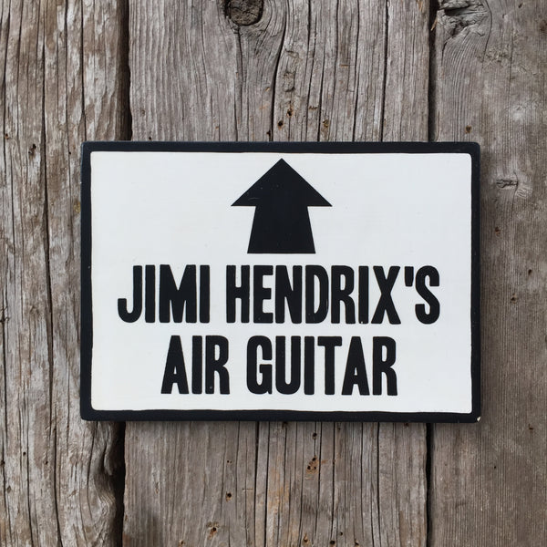 Handmade Jimi Hendrix's Air Guitar Music Sign