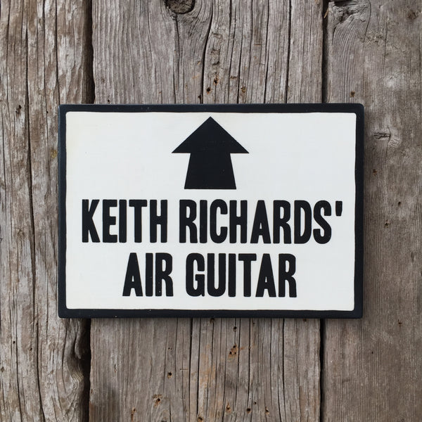 Handmade Keith Richards' Air Guitar Music Sign