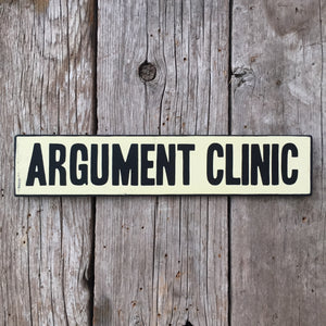 Handmade Monty Python Argument Clinic Sign