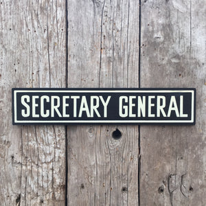 Handmade Twilight Zone Secratary General Sign