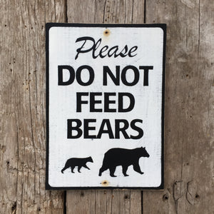 Handmade Vin‌tage Please Do Not Feed Bears Park Sign