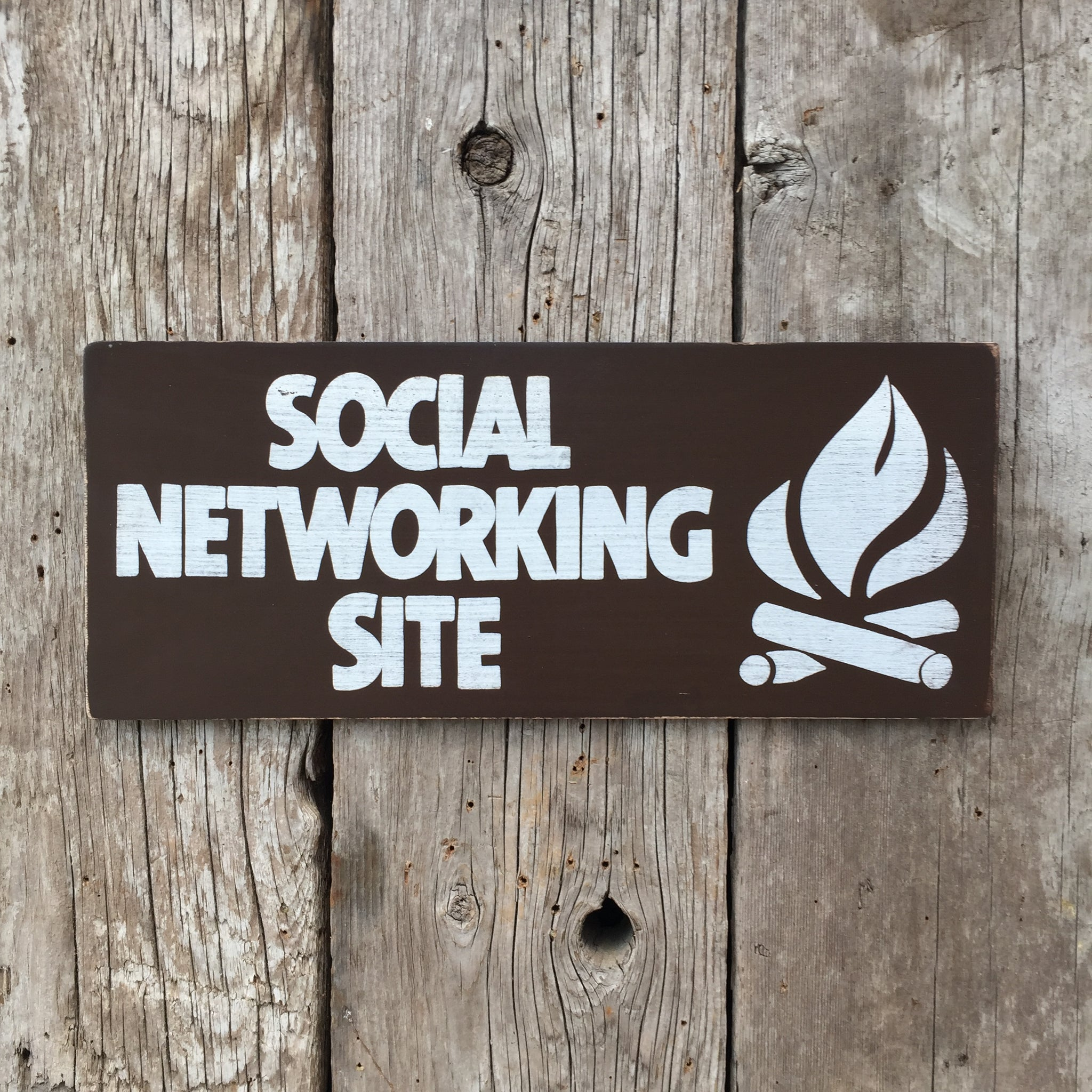 Handmade Vintage Social Networking Site Campfire Sign