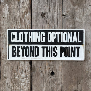 Handmade Vintage Clothing Optional Beyond This Point Beach Sign