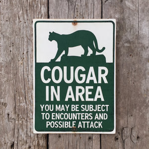 Handmade Vintage Cougar In Area Park Warning Sign