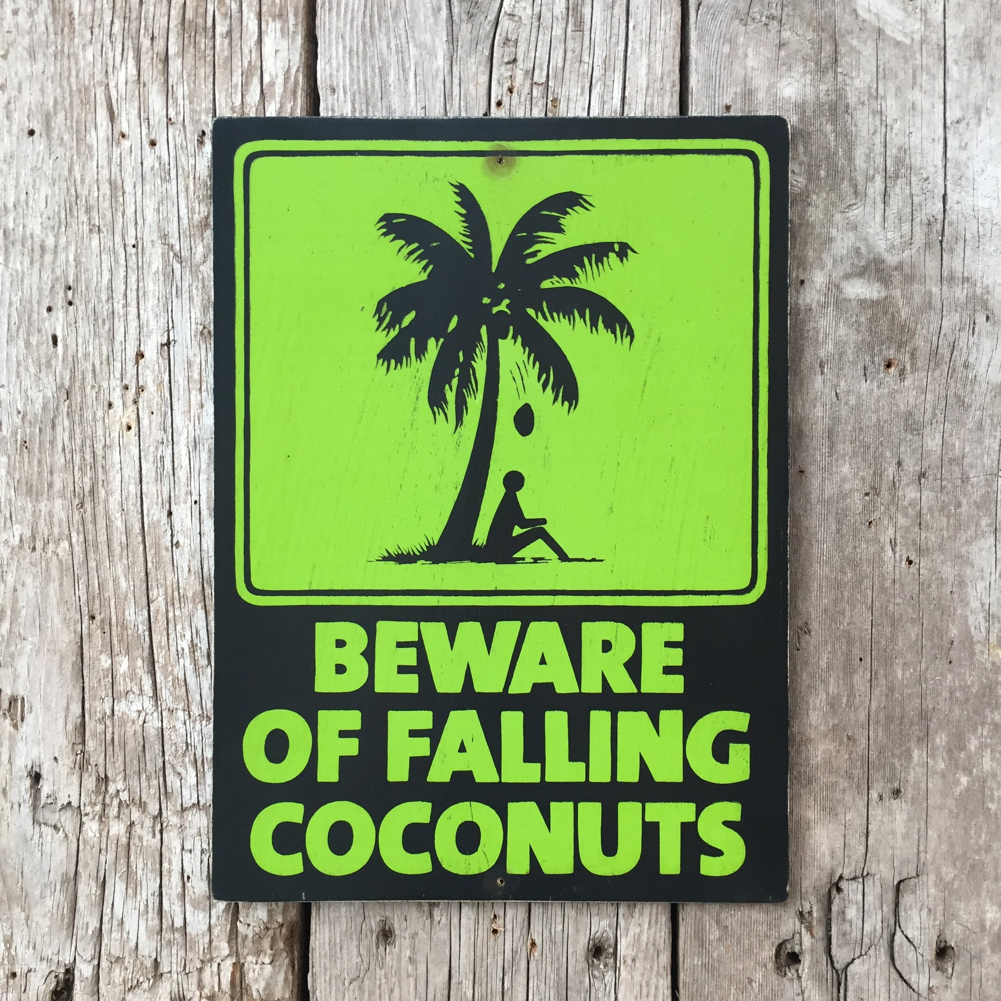 Handmade Vintage Beware Of Falling Coconuts Stickman Warning Sign