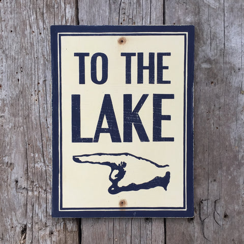 Handmade Vintage To The Lake Directional Hand Sign