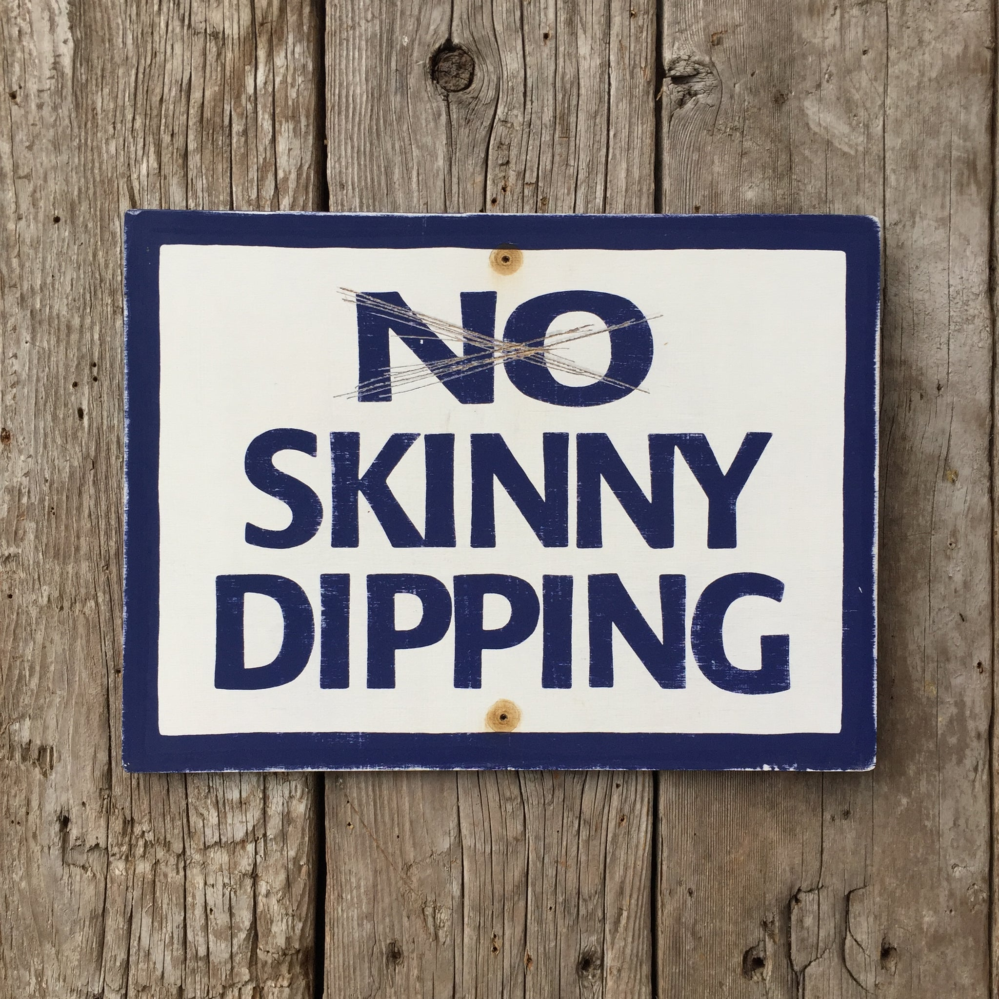 Handmade Vintage No Skinny Dipping Beach Or Lake Sign
