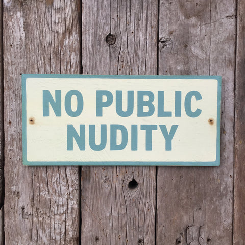 Handmade Vintage No Public Nudity Beach Or Pool Sign