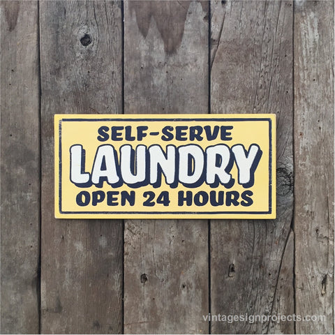 Handmade Vintage Self Serve Laundry Open 24 Hours Sign