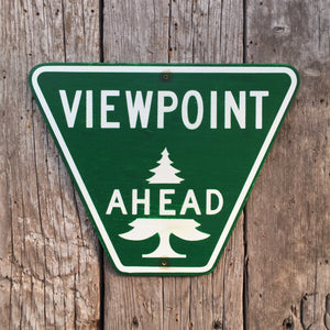 Handmade Vintage Viewpoint Ahead Road Sign